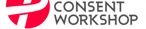 The Consent Workshop